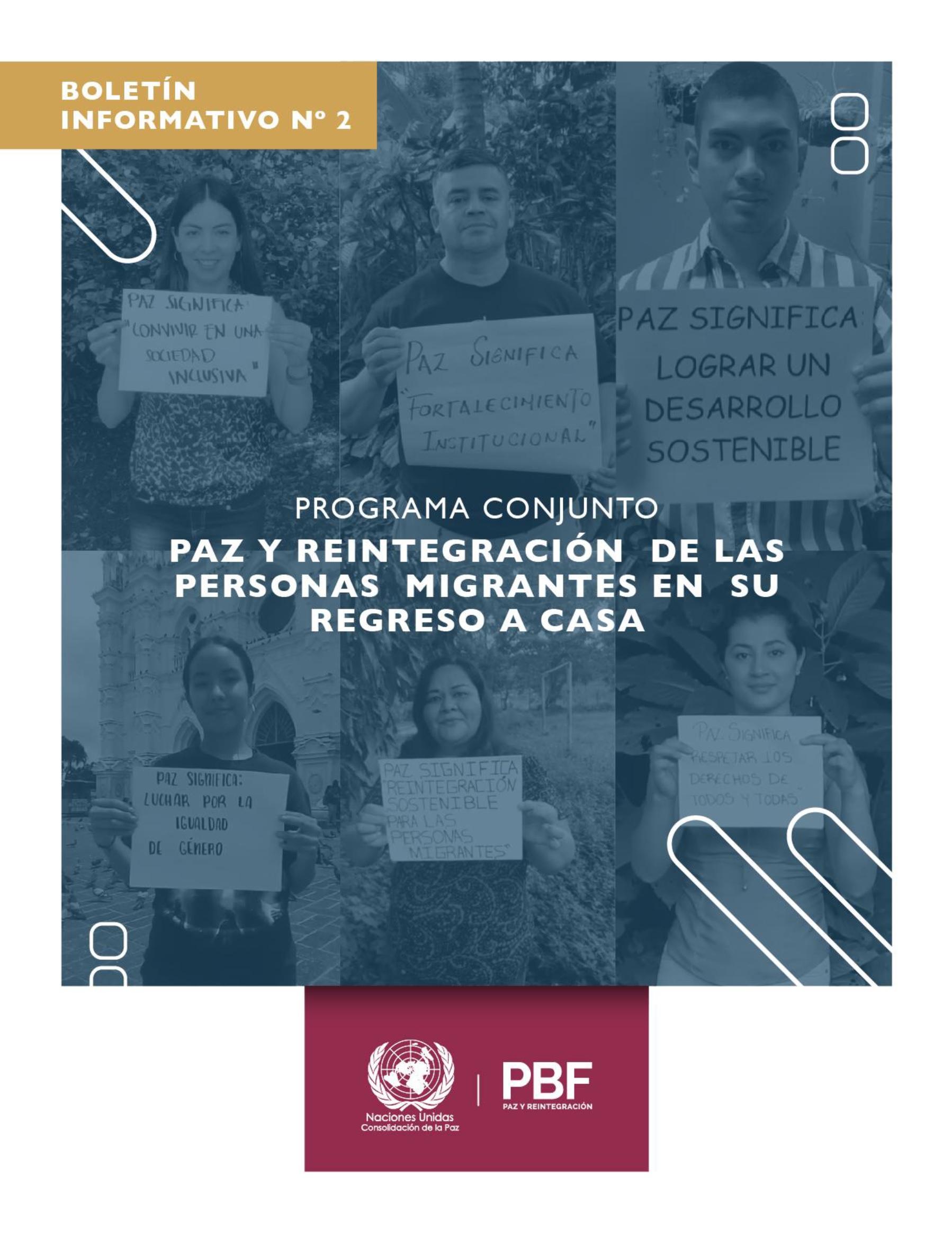 Boletín informativo No.2: programa conjunto Paz y reintegración de las personas migrantes en su regreso a casa