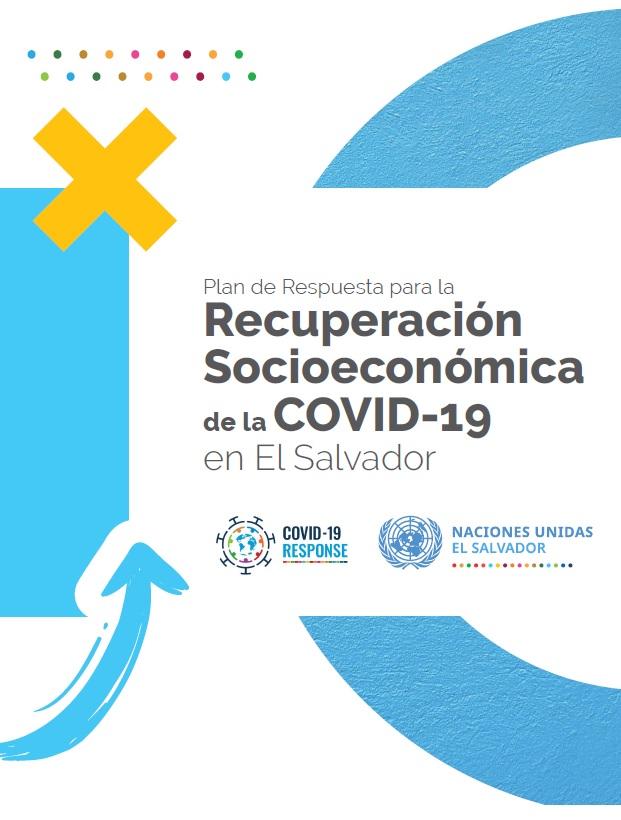 Plan de Respuesta para la Recuperación Socioeconómica de la COVID-19 en El Salvador